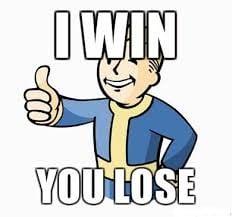 i win-you lose