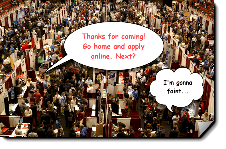 The Truth About Job Fairs - Ask The Headhunter®