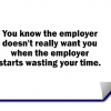Stupid Recruiter Story #2: How employers waste your time